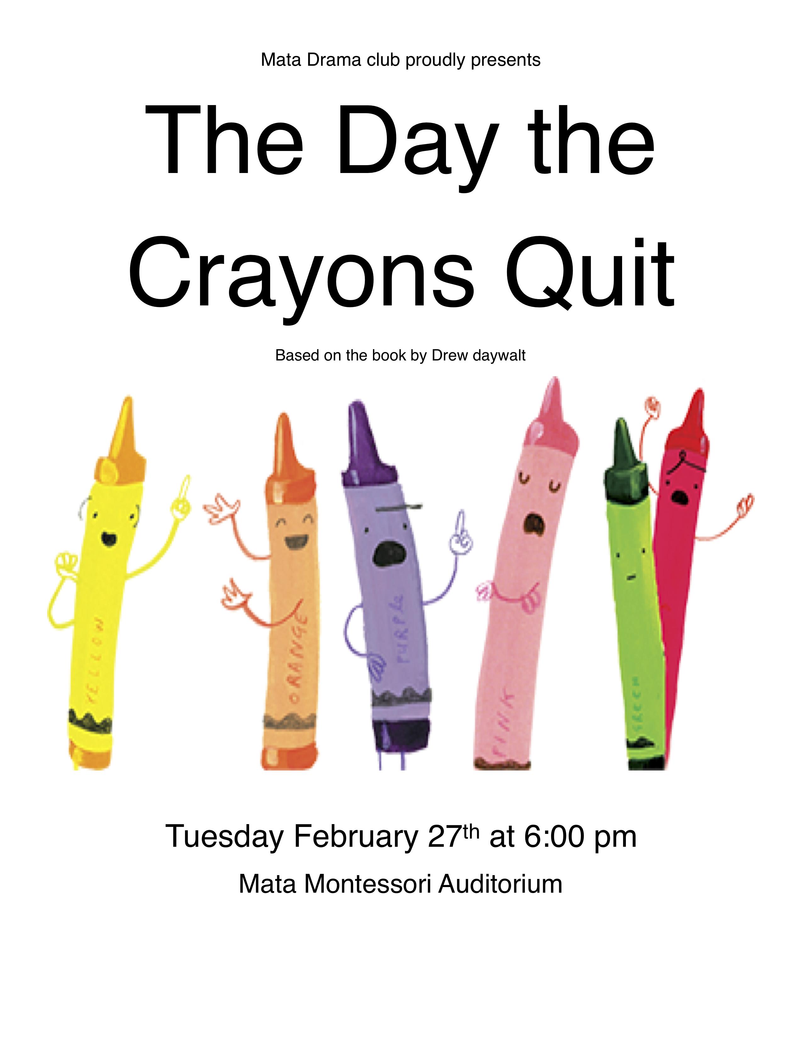Drama Club - The Day the Crayons Quit @ Mata Montessori Auditorium