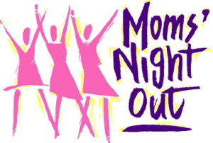 Mata Moms' Night Out